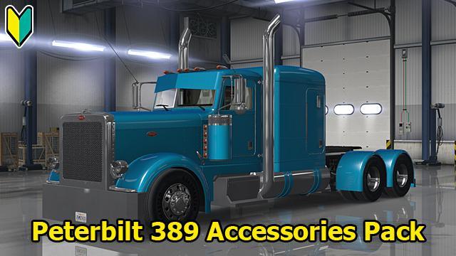 Peterbilt 389 Accessories Pack V 30 05 18 1 31 X Allmods Net