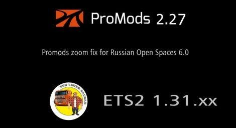 Promods 2 27 zoom fix for Russian Open Spaces v 6 0