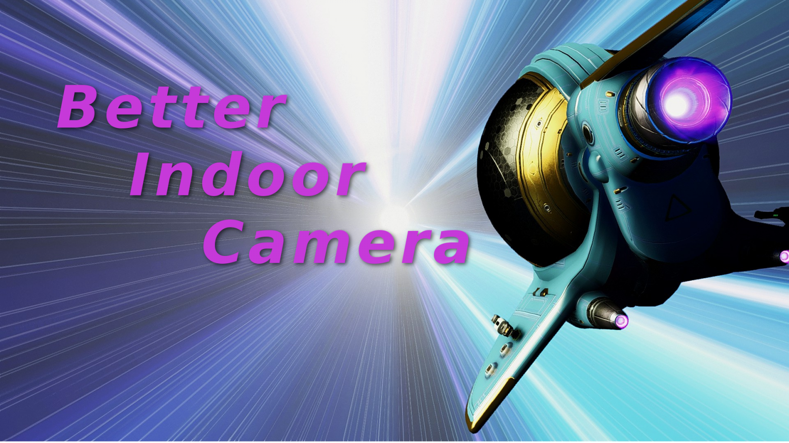 Better Indoor Camera