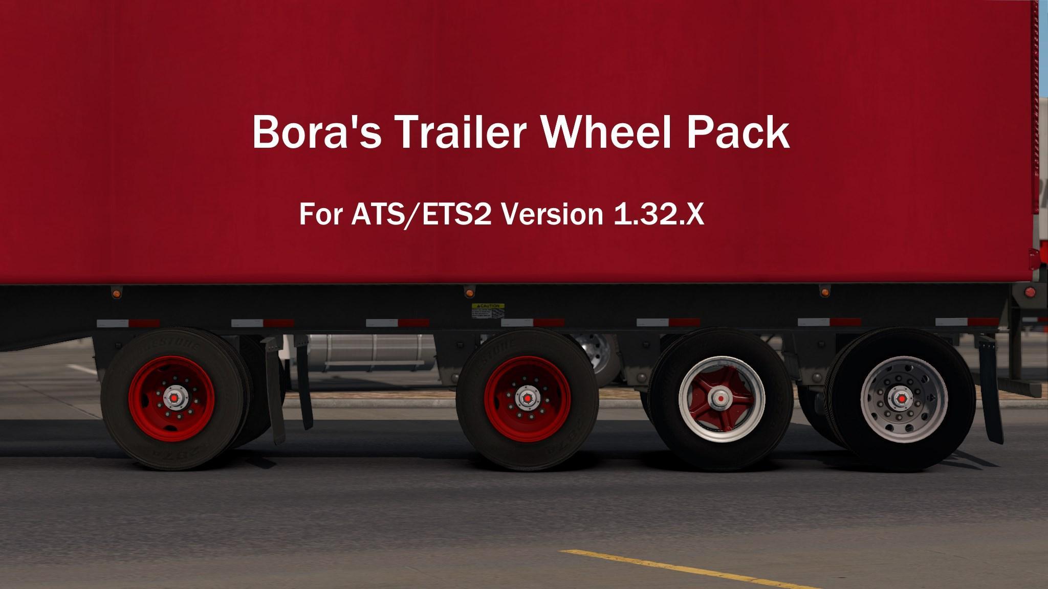 Bora's Trailer Wheel Pack for ATS 1 32B+ v1 0 | Allmods net