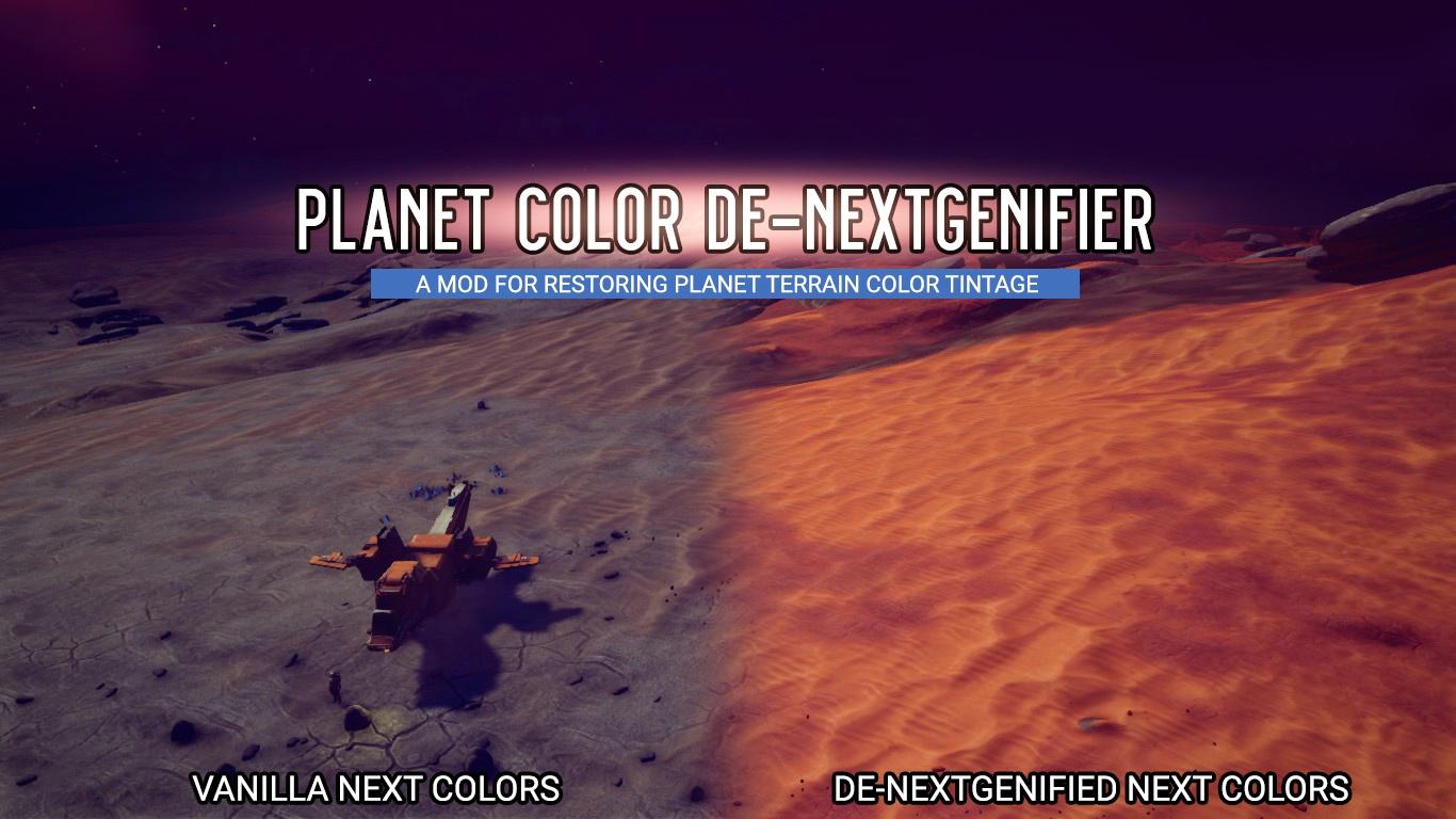 Planet Color De-nextgenifier