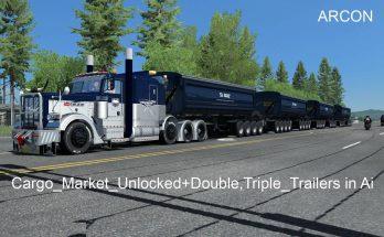 Cargo Market Unlocked + Double, Triple Trailers in Ai v1.0