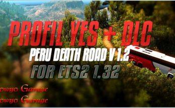 Profil For Map Peru Death Road v1.2 + DLC For ETS2 1.32.x