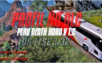 Profil For Map Peru Death Road v1.2 - No DLC For ETS2