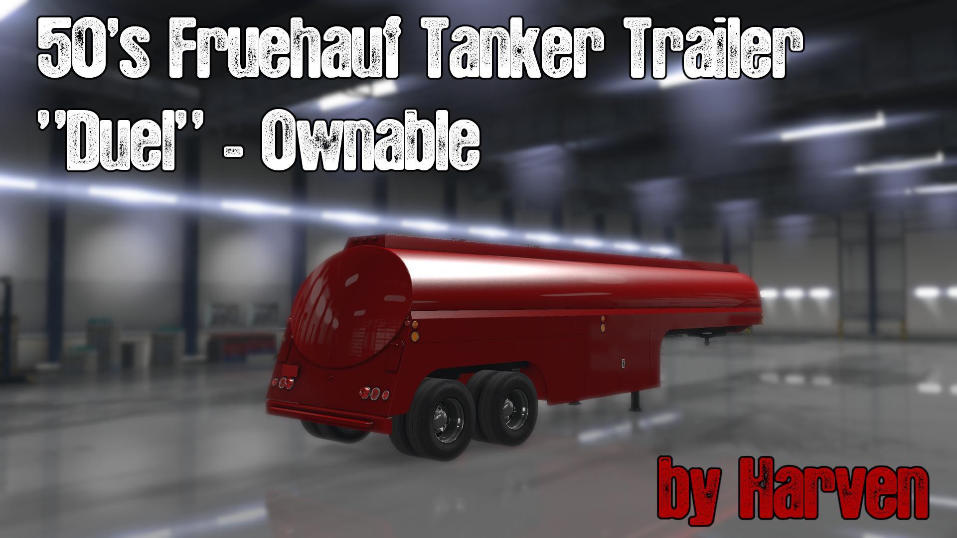 Ownable 50s Fruehauf Tanker Trailer - Duel v 1.0