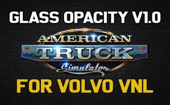 Glass Opacity for Volvo VNL (ATS) v 1.0