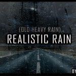 Realistic Rain (Old Heavy Rain project) v2.4