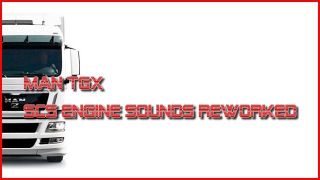 MAN TGX: SCS DEFAULT ENGINES SOUNDS REWORKED v1.0