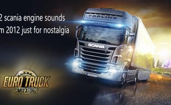 Old scania sound from 2012 v1.0