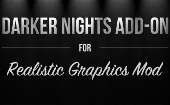 Darker Nights Add-on v1.4 for Realistic Graphics Mod