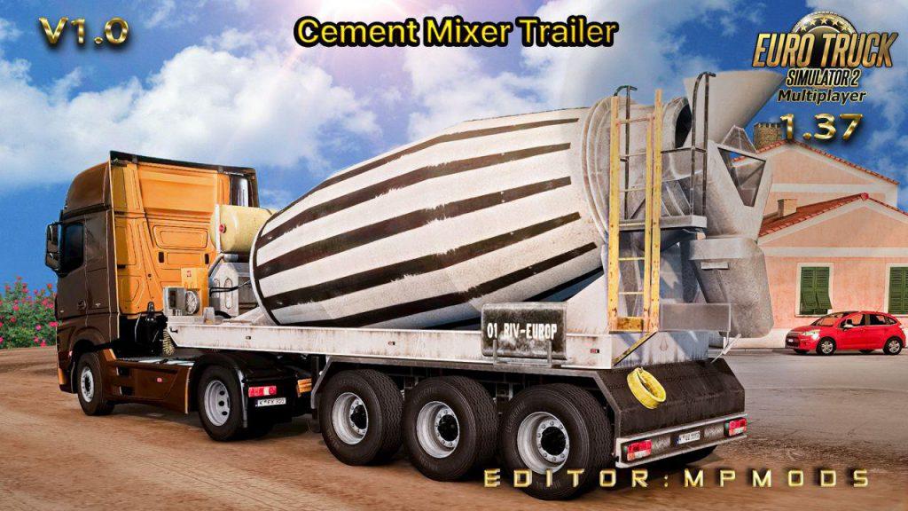 Cement Mixer Trailer v1.0 For Multiplayer ETS2 1.37