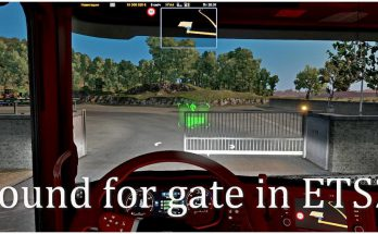 Gate sound for ETS2 1.38