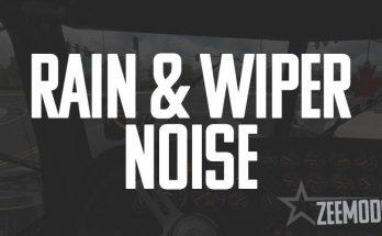 RAIN & WIPER NOISE MOD V1.0