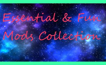 Essential and Fun Mods Collection