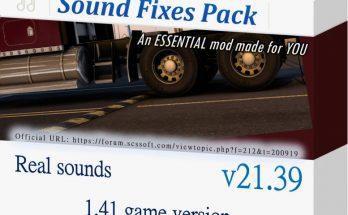 Sound Fixes Pack v 21.39 ATS + ETS2 1.40
