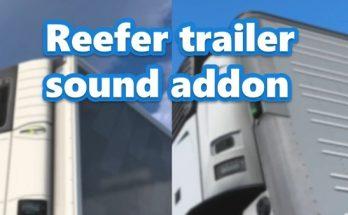 ATS REEFER TRAILER SOUND ADDON FOR SCS TRAILERS V1.0.1