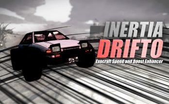 Inertia Drifto - Exocraft Speed and Boost Enhancer v1.0.1